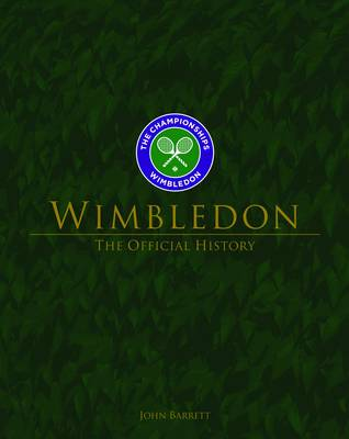Wimbledon: The Official History (Hardback)