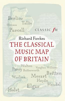 The Classical Music Map of Britain (Paperback)
