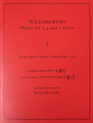 William Byrd: Masses for 3, 4 and 5 Voices: With an Introduction by Kerry McCarthy - DIAMM Facsimiles No. 3 (Paperback)