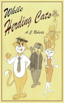 While Herding Cats (Paperback)