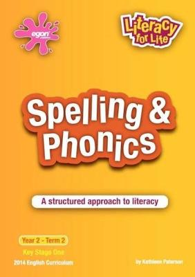 Spelling & Phonics Year 2 Term 2: A Structured Approach to Literacy - Literacy for Life 8 (Paperback)