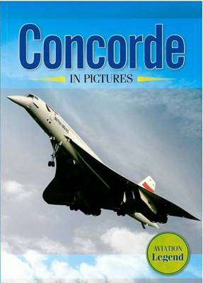 Concorde in Pictures (Paperback)