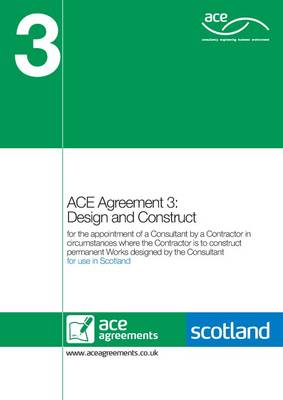ACE Agreement 3: Design and Construct (Scotland) (Paperback)