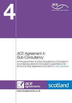 ACE Agreement 4; Sub-consultancy (Scotland) (Paperback)