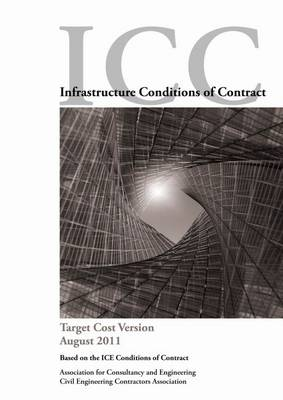 Target Cost Version - Infrastructure Conditions of Contract (Paperback)
