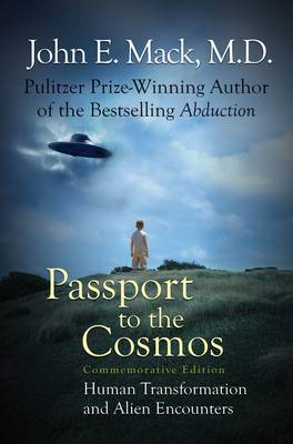 Passport to the Cosmos: Human Transformation and Alien Encounters (Hardback)
