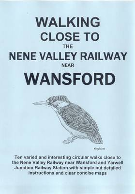 Walking Close to the Nene Valley Railway Near Wansford: No. 2 (Paperback)
