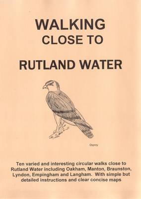 Walking Close to Rutland Water: No. 6 (Paperback)