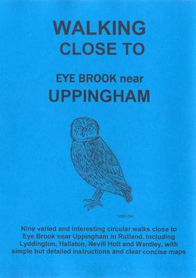 Walking Close to Eye Brook Near Uppingham: No. 9 (Paperback)