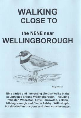 Walking Close to the Nene Near Wellingborough: No. 10 (Paperback)