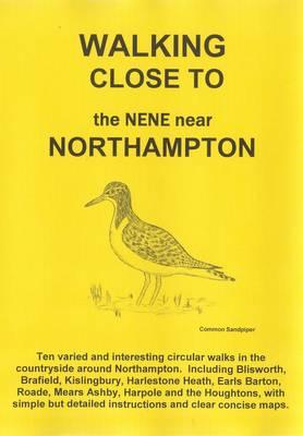 Walking Close to the Nene Near Northampton: No. 14 (Paperback)