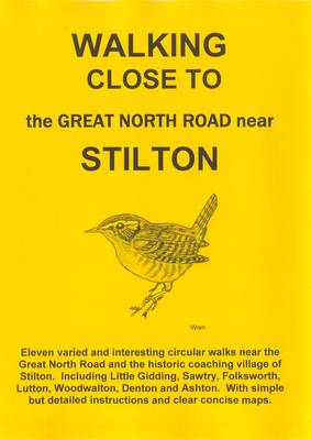 Walking Close to the Great North Road Near Stilton: No. 19 (Paperback)