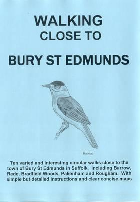 Walking Close to Bury St Edmunds: No. 24 (Paperback)