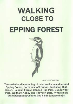 Walking Close to Epping Forest: No. 38 (Paperback)
