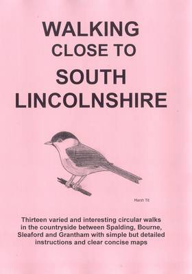 Walking Close to South Lincolnshire (Paperback)