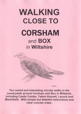 Walking Close to Corsham and Box (Paperback)