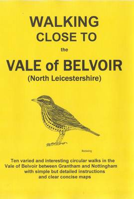 Walking Close to the Vale of Belvoir (Paperback)