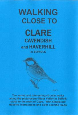 Walking Close to Clare, Cavendish and Haverhill (Paperback)