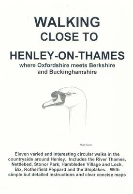Walking Close to Henley-on-Thames (Paperback)