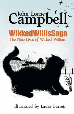 Wikkedwillissaga: The Nine Lives of Wicked William (Paperback)
