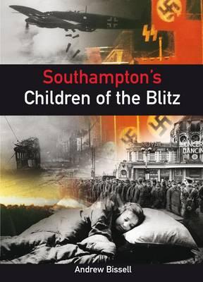 Southampton's Children of the Blitz (Paperback)