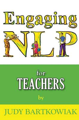 NLP for Teachers - Engaging NLP 2 (Paperback)