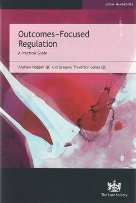 Outcomes-Focused Regulation: A Practical Guide (Paperback)