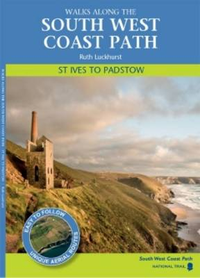 St Ives to Padstow: Walks Along the South West Coast Path (Paperback)