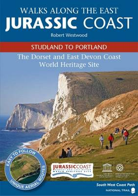 Walks Along the East Jurassic Coast - Studland to Portland (Paperback)