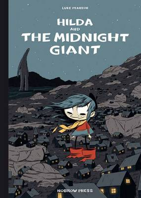 Hilda and the Midnight Giant (Hardback)