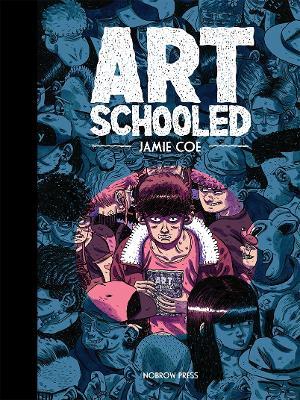 Art Schooled (Hardback)