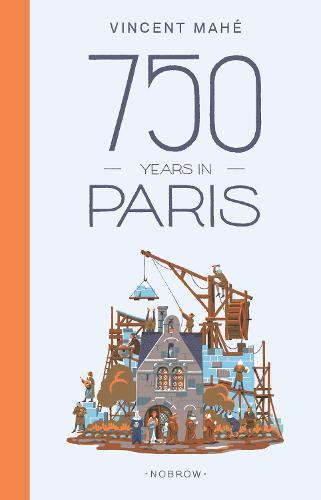 750 Years in Paris (Hardback)