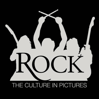 Rock!: The Culture in Pictures (Paperback)