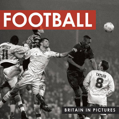 Football - Britain in Pictures (Paperback)