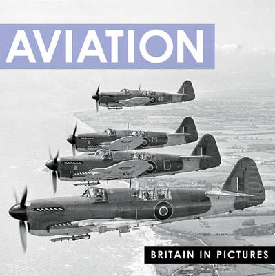 Aviation - Britain in Pictures (Paperback)