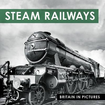 Steam Railways - Britain in Pictures (Paperback)