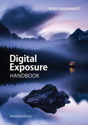 Digital Exposure Handbook (Paperback)