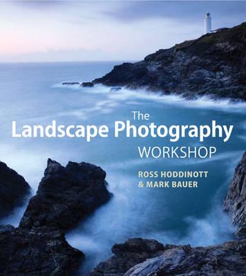 The Landscape Photography Workshop (Paperback)