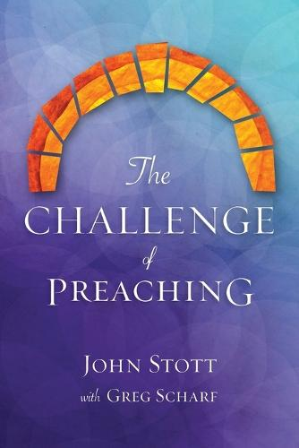 The Challenge of Preaching (Paperback)
