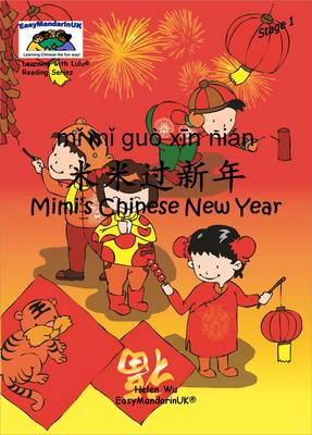 Mimi's Chinese New Year - Learning with Lulu Reading Series Stage 1 (Paperback)