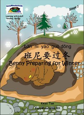 Benny Preparing for Winter - Learning with Lulu Reading Series Stage 1 (Paperback)