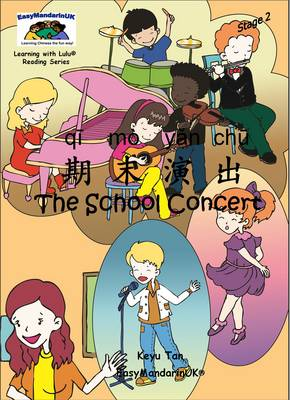 The School Concert - Learning with Lulu Reading Series Stage 2 (Paperback)