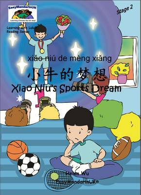 Xiao Niu's Sports Dream - Learning with Lulu Reading Series Stage 2 (Paperback)