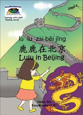Lulu in Beijing - Learning with Lulu Reading Series Stage 4 (Paperback)