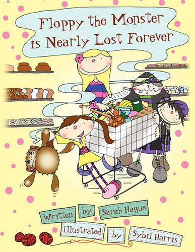 Floppy The Monster is Nearly Lost Forever (Paperback)