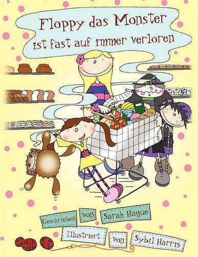 Floppy Das Monster Ist Fast Auf Immer Verloren (Paperback)