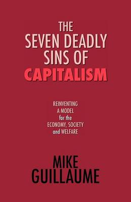 The Seven Deadly Sins of Capitalism (Paperback)