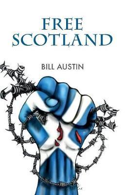 Free Scotland (Paperback)