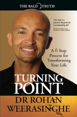 Turning Point: A 6 Step Process for Transforming Your Life (Paperback)