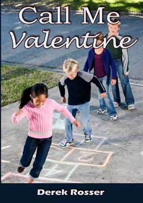 Call Me Valentine (Paperback)
